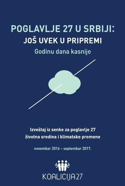 Poglavlje 27 u Srbiji - Još uvek u pripremi, godinu dana kasnije